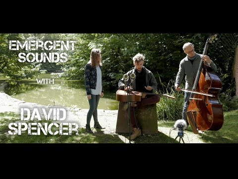 David Spencer - The Tree // Emergent Sounds Unplugged