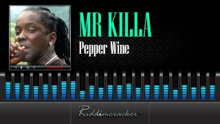 Mr Killa - Pepper Wine [Soca 2014]