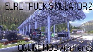 Euro Truck 2 ONLINE MOD -Panico in autostrada con amici! [HD ITA]