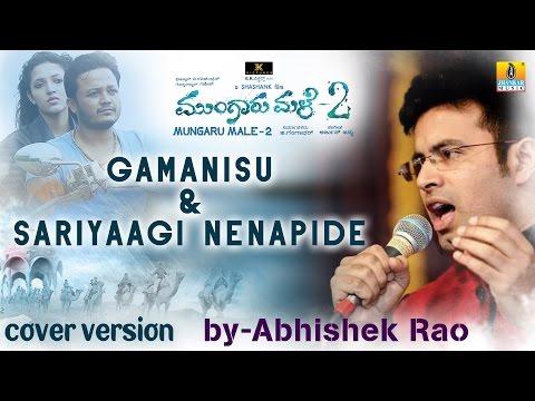 Mungaru Male 2 I Gamanisu & Sariyagi Cover Version I Dr. Abhishek Rao Kordcal & Stephen Frank