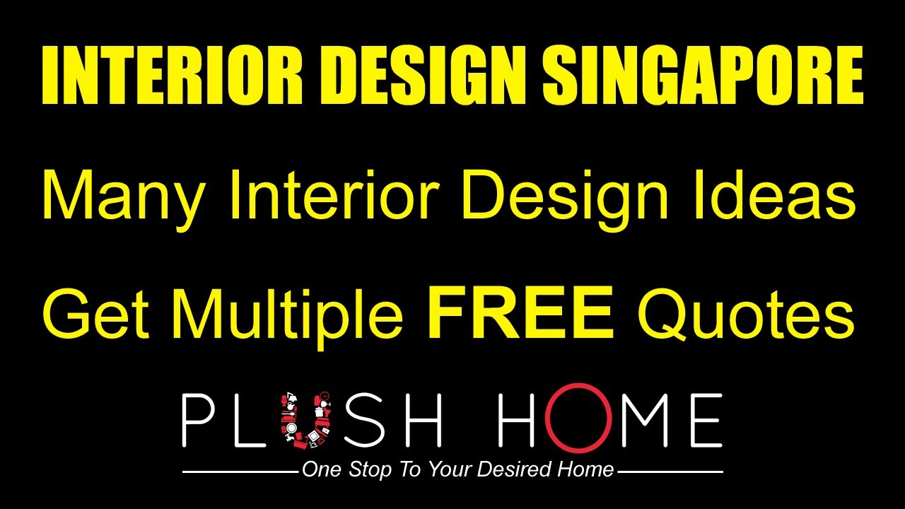 Home Design Quotes Part - 42: Interior Design Singapore - Interior Design Ideas U0026 Home Design (Free  Multiple Quotes)