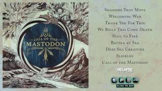 MASTODON - Call of the Mastodon (Full Album Stream)