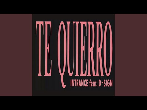 Te Quierro (Original Mix)