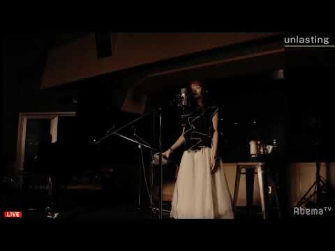 「unlasting」+「シルシ」-  Lisa Abematv Live