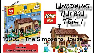 The Simpsons House - LEPIN - 16005 - Unboxing, Aufbau, Teil 1 - Deutsch / German