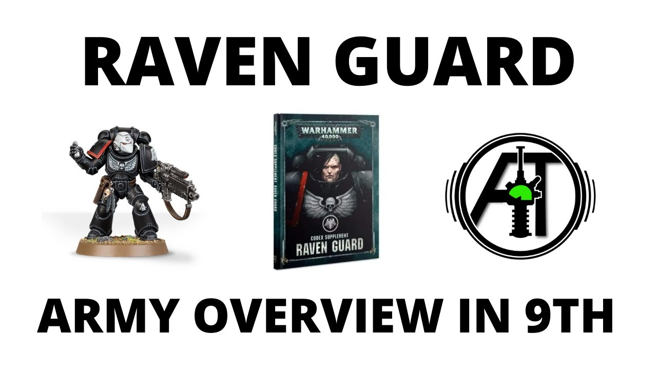 Raven Guard in 9th Edition - Army Review and Tactics