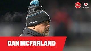 Ulster's Dan McFarland on man management in 2020 | Learning from Schmidt | 'Bleeding green'