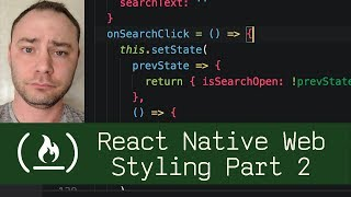 React Native Web Styling Part 2  (P7D13) - Live Coding with Jesse