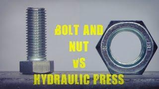 Big Metal Nut and Bolt vs 500 Ton Hydraulic Press