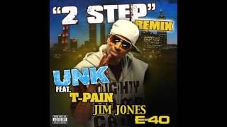 DJ Unk- 2 Step (Remix) **EXPLICIT