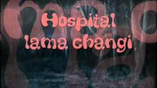 Hospital lama changi.