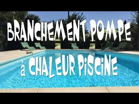 branchement pompe chaleur piscine youtube. Black Bedroom Furniture Sets. Home Design Ideas