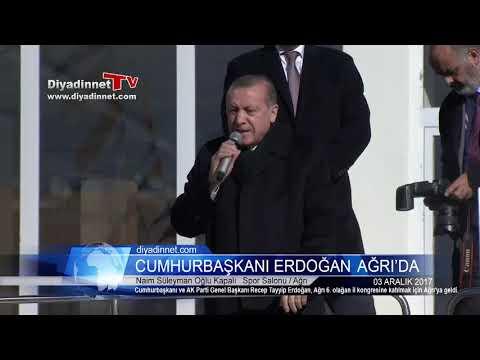 Cumhurbaşkanı Recep Tayyip Erdoğan Ağrı'da - 03 ARALIK 2017