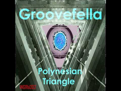 Groovefella: Polynesian Triangle (Original version)