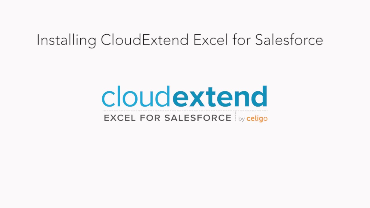 CloudExtend Excel for Salesforce - CloudExtend