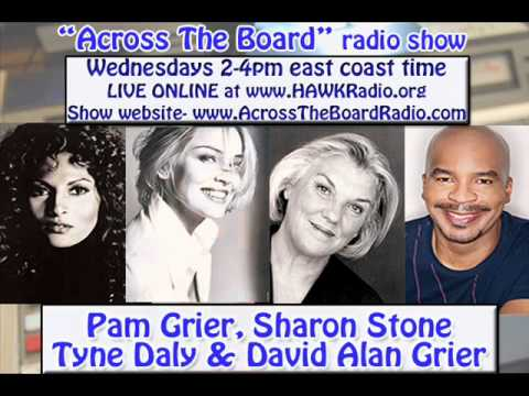 Pam Grier, Sharon Stone, Tyne Daly & David Alan Grier interviews w/ Across The Board radio show