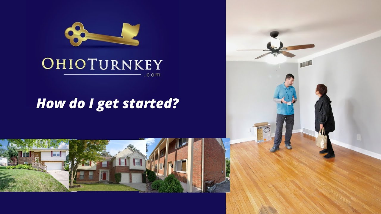 How to Get Started with Ohio Turnkey | Turn Key Real Estate Investing | Cincinnati & Dayton