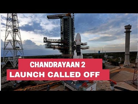 chandrayaan-2-mission-launch-called-off-due-to-technical-snag