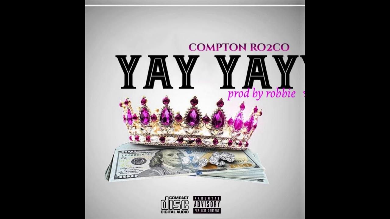 Download Compton Ro2co - Yay Yay