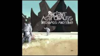 Ancient Astronauts - Anti Pop Song