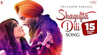 Shagufta Dili Song | Satinder Sartaaj | Sufi Love Song | Punjabi Song 2019 | Official Music Video
