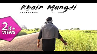 Khair Mangdi Trap Beat (Cover Song) | Music Video 2018