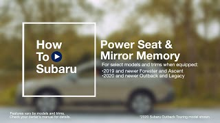 homepage tile video photo for How to Program Your Subaru Vehicle's Memory Power Seat and Mirrors