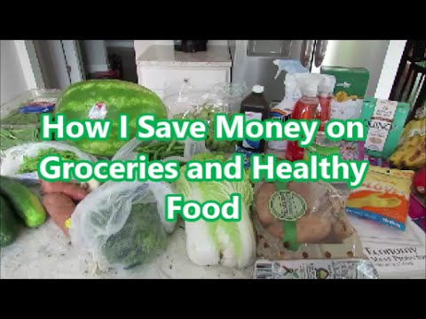 How I Save Money on Groceries and Healthy Food