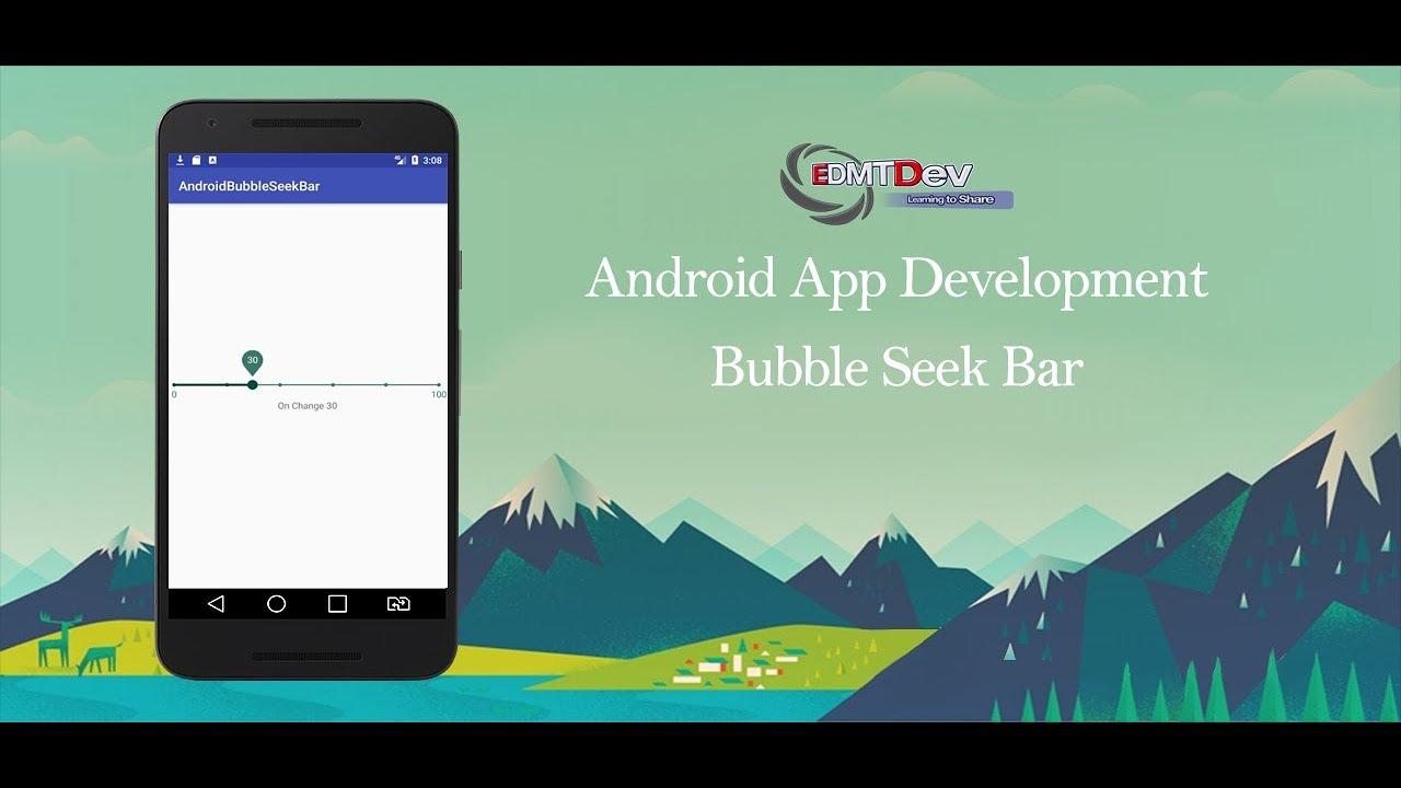 Android Studio Tutorial - Bubble Seek Bar
