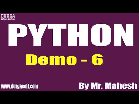 PYTHON tutorial || Demo - 6 || by Mr. Mahesh on 13-12-2019 thumbnail