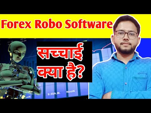 Reality of Forex Robot   Forex auto Robot software real or fake