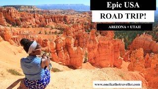 How to do a USA Road Trip: Arizona + Utah National Parks!