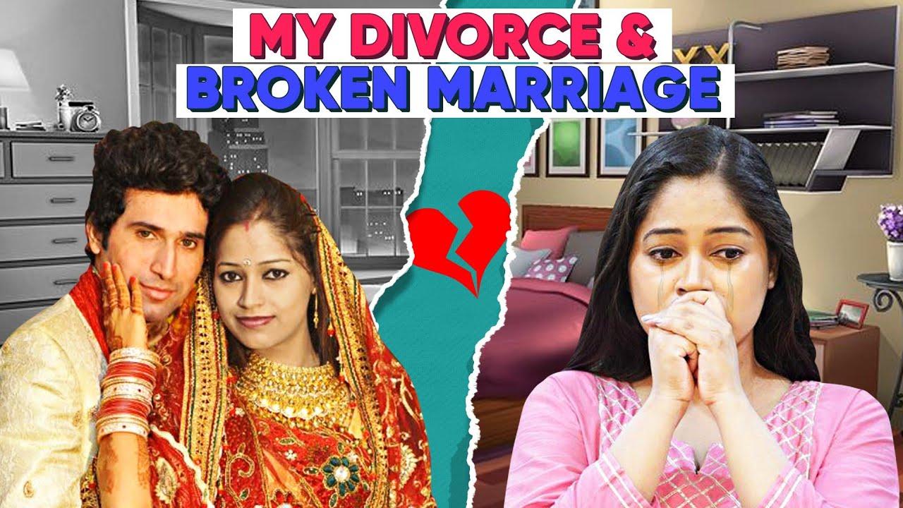 हमारी शादी अचानक टुटी और Divorce तक बात पहुच गई थी Ugly Truth of My Life😞My Real Story@BE NATURAL