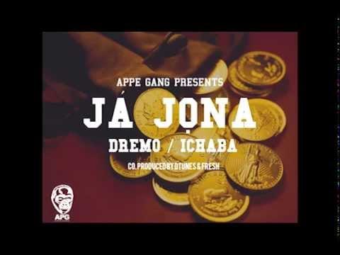 Dremo - Ja Jona ft Ichaba