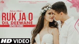 Ruk Ja O Dil Deewane - Old Song New Version Hindi   New Cover Song 2021   Hindi Video Song