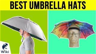 10 Best Umbrella Hats 2019