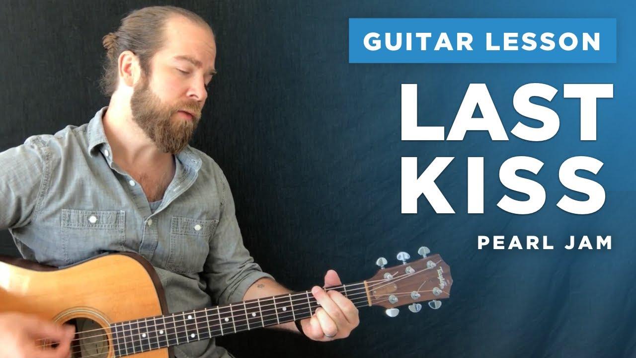 Last Kiss Easy Guitar Lesson W Chords Pearl Jam Youtube