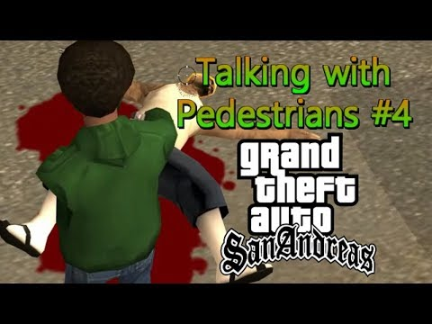 GTA San Andreas - Talking with Pedestrians #4