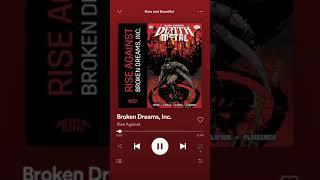 Rise Against—Broken Dreams Inc.