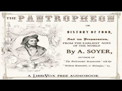 Pantropheon | Alexis Soyer | Cooking | Audiobook full unabridged | English | 4/10