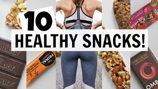 10 EASY AND HEALTHY SNACK IDEAS!