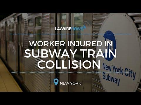 Worker Injured in Subway Train Collision | Law Wire News | December 2017