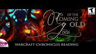 World of Warcraft Chronicles | Coming of the Old Gods | WoW Lore Reading