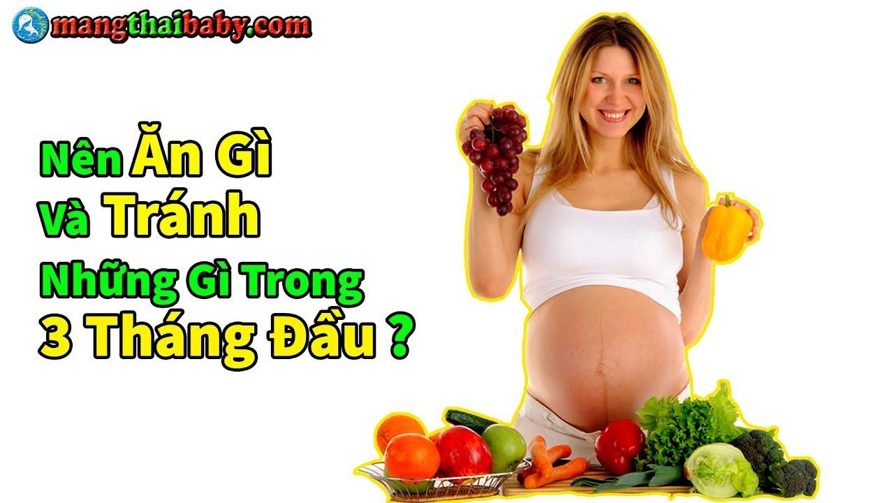 ✅ 3 Tháng Đầu Khi Mang Thai Bà Bầu Nên Ăn Gì Và Tránh Những Gì ?