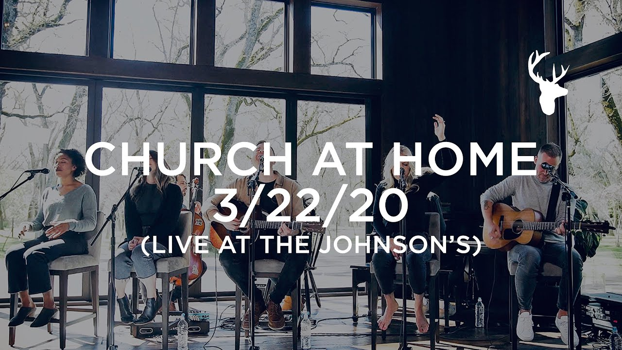 Church at Home - Live at the Johnson's 3/22/20