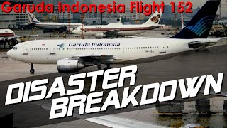A Wrong Turn Leads To Disaster (Garuda Indonesia Flight 152) - DISASTER BREAKDOWN