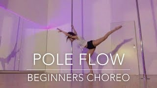 Pole Flow Choreography for Beginners & Intermediate