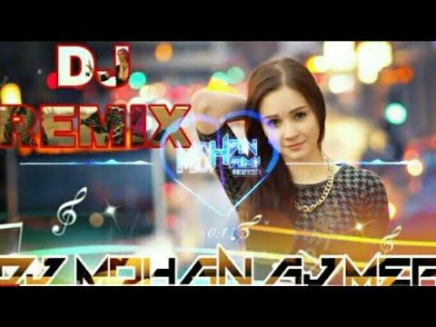 Dj Mohan Ajmer -Song 2019 | Chahuga Mai Tuje Hardam | Remix | Dj Trillok Ajmer