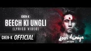 Chen-K Beech Ki Ungli Lyrics Door Duniya EP Urdu Rap.mp3