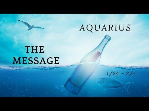AQUARIUS: The Message 1/24 - 2/4